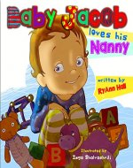 Children's Book: Baby Jacob Loves His Nanny - Book Cover