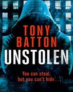 Unstolen: You can steal, but you can't hide - Book Cover