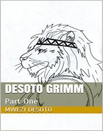 Desoto GrimM: Part One - Book Cover