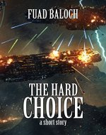 The Hard Choice: a short story (Divine Space Book 0) - Book Cover