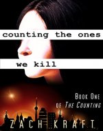 Counting the Ones We Kill: Book One of The Counting - Book Cover