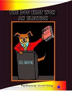 The Dog that won an Election - Book Cover