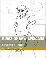 Kings of New Africana: Chapter One - Book Cover