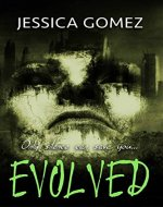EVOLVED (The Flash Series Book 3) - Book Cover