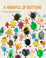 A handful of buttons: Picture book about family diversity - Book Cover