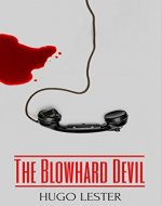 The Blowhard Devil: A serial killer thriller with jaw-dropping twists - Book Cover