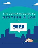 The Ultimate Guide To Getting A Job At KPMG: Discover Insider Secrets On Applying & Interviewing For A Job At One Of The Big 4 Accounting Firms (Big 4 Interview Guides Book 1) - Book Cover