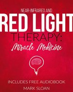 Red Light Therapy: Miracle Medicine - Book Cover