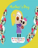 Mother's Day (My Teacher Hilda Book 5) - Book Cover