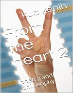 From the heart 2: poetry and philosophy - Book Cover