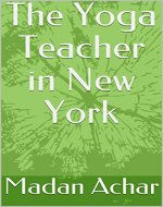 The Yoga Teacher in New York