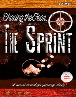 Chasing the Fear: The Sprint - Book Cover
