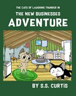 The Cats of Laughing Thunder in The New Businesses Adventure - Book Cover
