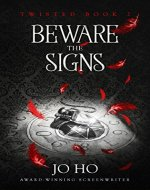 Beware The Signs: A Suspenseful Urban Fantasy for Magic Fans (Twisted Book 2) - Book Cover