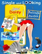 Single and Looking Daisy (Secret Lives of Sisters Book 1) - Book Cover