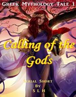 Calling of the Gods (Greek Mythology Tale Book 1) - Book Cover