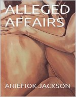 ALLEGED AFFAIRS - Book Cover