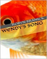 Wendy's Song (The Regrettable and Forbidden Book 1) - Book Cover
