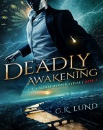 Deadly Awakening (The Ashdale Reaper Series Book 1) - Book Cover