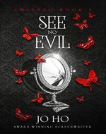 See No Evil: A Suspenseful Urban Fantasy for Magic Fans (Twisted Book 3) - Book Cover