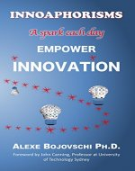 INNOAPHORISMS - A spark each day - EMPOWER INNOVATION - Book Cover