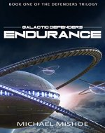 Endurance: The Defenders Trilogy: Book One (Galactic Defenders 1) - Book Cover