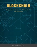 Blockchain: Beginners Guide to Blockchain Technology - Book Cover