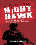 Nighthawk (Action Thriller, Military Thriller, Adventure Thriller, Action & Military Thriller, Military & Action Thriller, Military Action Thriller): A ... Thriller Series (Lock & Load! Book 1) - Book Cover