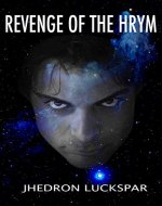 Revenge Of The Hrym: A Steampunk Story of Time Travel Adventure, Friendship Series Book 1 - Book Cover