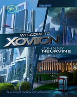 Welcome to Xoviion: An Official Story Script Novel, The First...