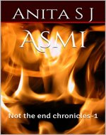 Asmi (not the end chronicles -1) - Book Cover