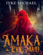 Amaka The Evil Maid - Book Cover