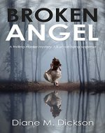 BROKEN ANGEL: a thrilling murder mystery, full of nail-biting suspense (DI Tanya Miller investigates Book 1) - Book Cover
