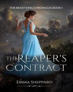 The Reaper's Contract (The Beast King Chronicles Book 1) - Book Cover
