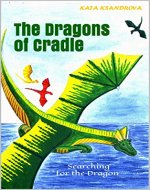 The Dragons of Cradle: Searching for the Dragon - Book Cover
