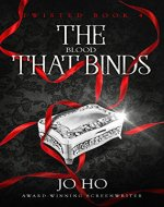 The Blood That Binds: An Urban Fantasy for Magic Fans (Twisted Book 4) - Book Cover