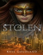 Stolen: The hottest, most exciting new thriller...