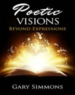Poetic Visions: Beyond Expressions - Book Cover