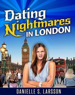 Dating Nightmares in London - Book Cover