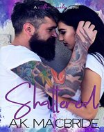 Shattered (Willow Creek Book 1) - Book Cover