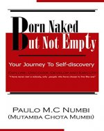 Born Naked But Not Empty: Your journey to self-discovery - Book Cover