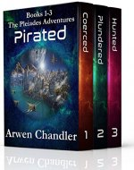 Pirated: The Pleiades Adventure Boxed Set Books 1-3 (The Pleiades Adventures)