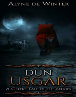 Dun Usgar: A Celtic Tale of the Selkies - Book Cover