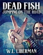 Dead Fish Jumping On The Road - Book Cover