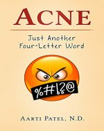 Acne: Just Another Four-Letter Word - Book Cover