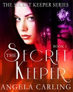 The Secret Keeper, Book 1: A Paranormal Romance Series