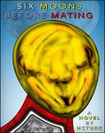 Six Moons Before Mating - Book Cover