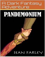 Pandemonium: A Dark Fantasy Adventure