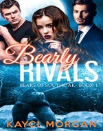 Bearly Rivals: BBW Bear Shifter Romance (Bears of Southoak Book 1) - Book Cover