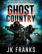 Ghost Country (Catalyst Book 3) - Book Cover